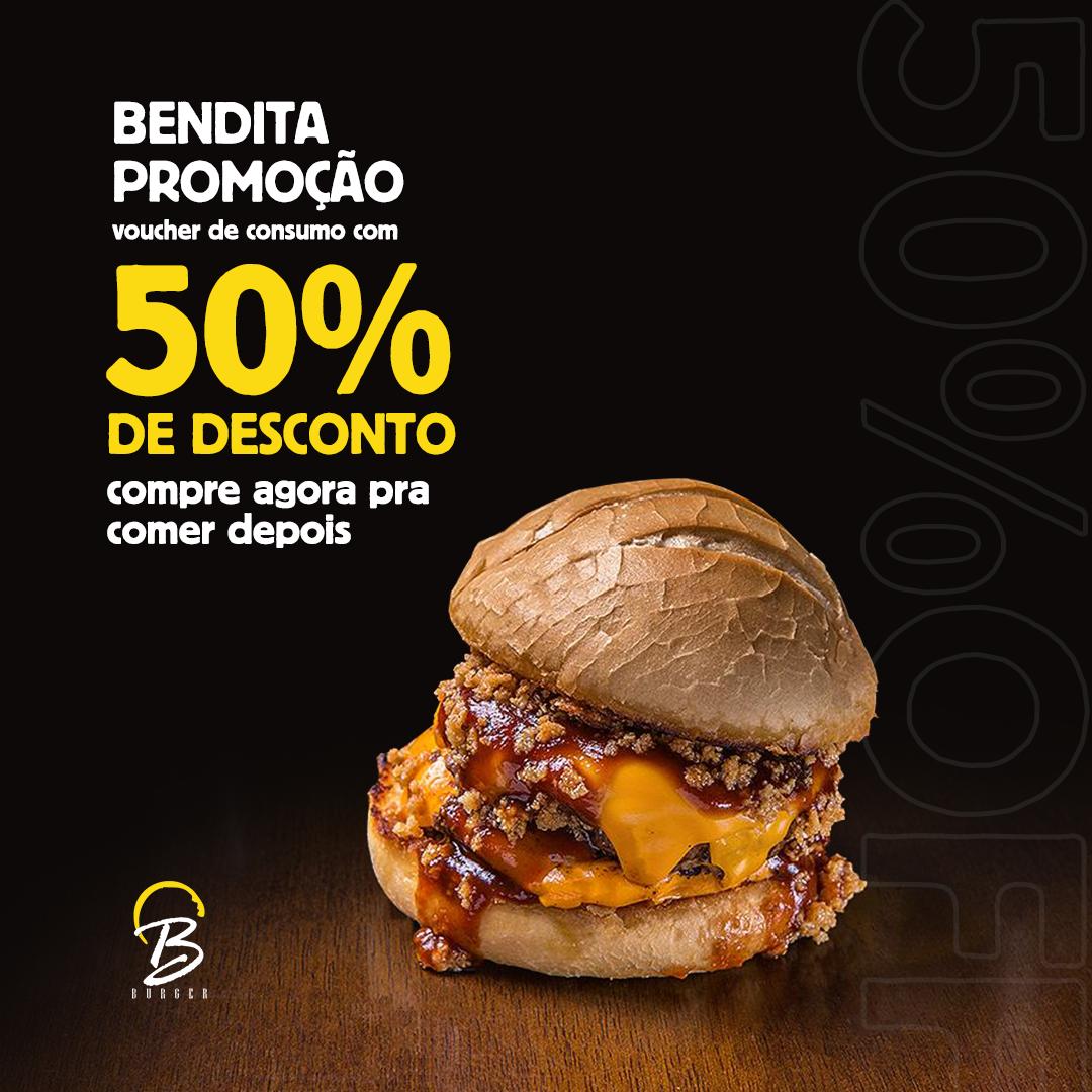 """Photo by Bendito Burger on March 27, 2020. A imagem pode conter: comida, possível texto que diz """"BENDITA PROMOÇÃO voucher de consumo com 50% DE DESCONTO compre agora pra comer depois B BURGER"""""""